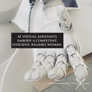Why Are Virtual Assistants Female